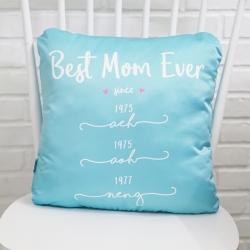 หมอนอิงสั่งทำใส่ชื่อ ลาย Best Mom Ever - Turquoise